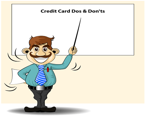 Dos & Don'ts while using a credit card