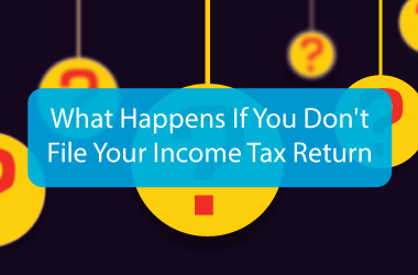 What Happens If You Don't File Your Income Tax Return?