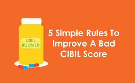 How to Improve a Bad CIBIL Score