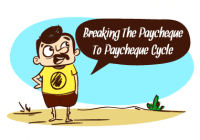 5 Tips Tp Break The Paycheque To Paycheque Cycle