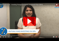 Mutual Fund Corner - Investing Through Systematic Investment Plans (SIPs)