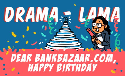 Drama Lama Celebrates BankBazaar's 10th Birthday